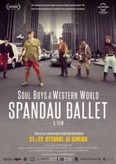 Spandau Ballet: Il Film – Soul Boys of the Western World