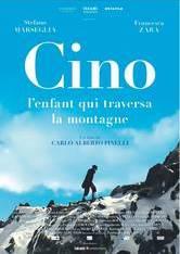 La storia di Cino - Il bimbo che attraversò la montagna