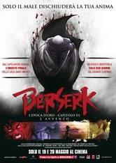 Berserk - L'epoca d'oro III: L'avvento
